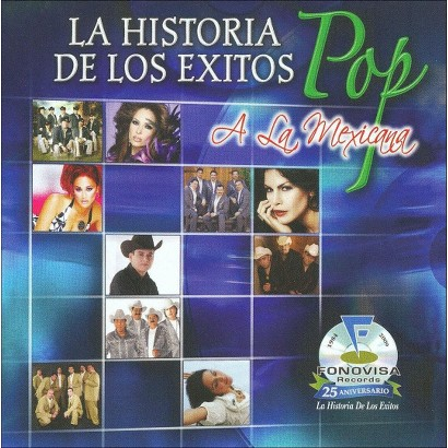 La Historia de Los Exitos: Exitos Pop a la Mexicana