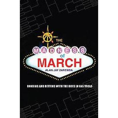 The Madness of March (Paperback)