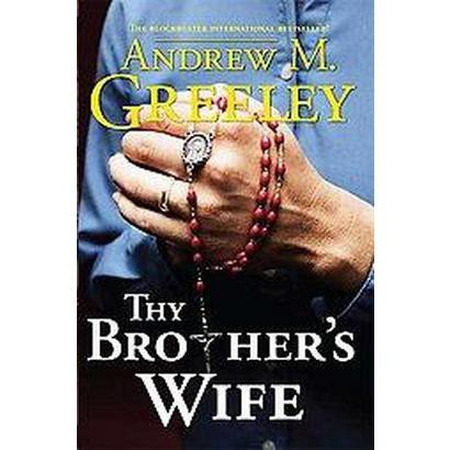 Thy Brother's Wife (Original) (Paperback)