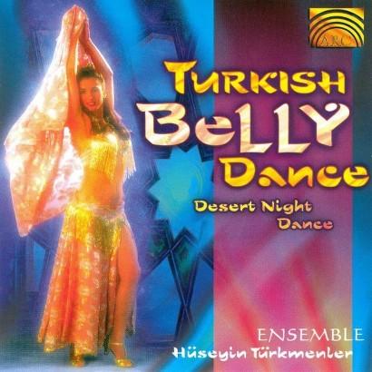 Turkish Bellydance: Desert Night Dance (Greatest Hits)