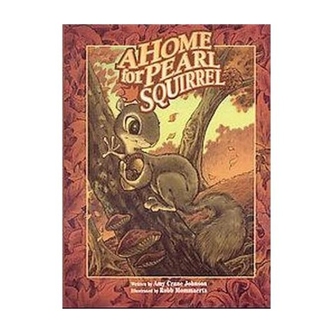 A Home for Pearl Squirrel (Hardcover)