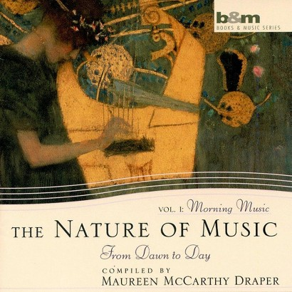 Nature of Music, Vol. 1: Morning Music Dawn to Day