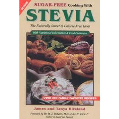 Sugar - Free Cooking With Stevia (Revised) (Paperback)