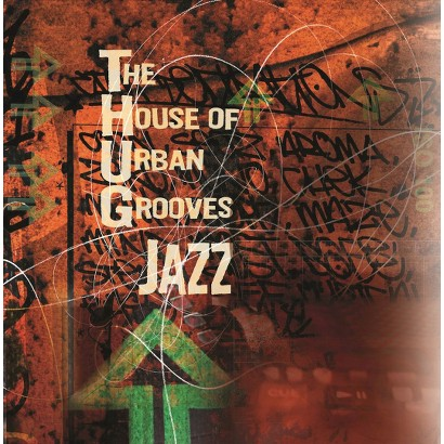 The House of Urban Grooves Jazz