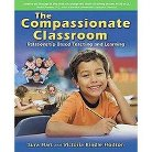 The Compassionate Classroom (Paperback)