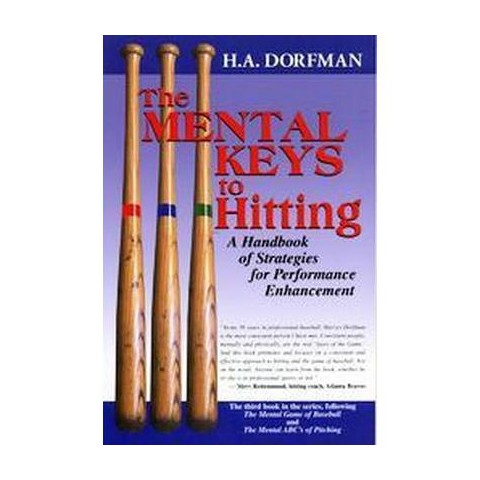 The Mental Keys to Hitting (Paperback)