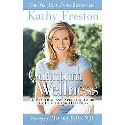 Quantum Wellness (Paperback)