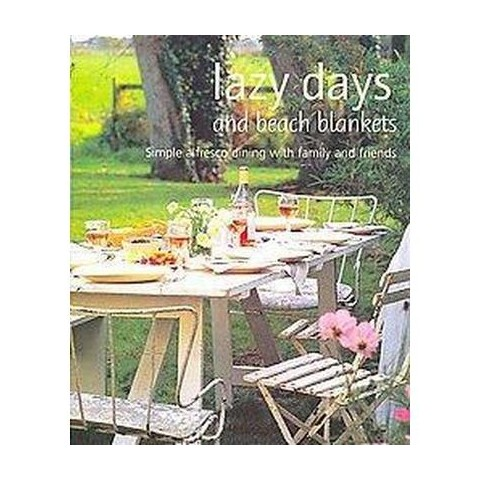Lazy Days and Beach Blankets (Hardcover)