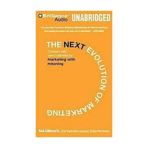 The Next Evolution of Marketing (Unabridged) (Compact Disc)
