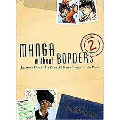 Manga Without Borders (2) (Paperback)