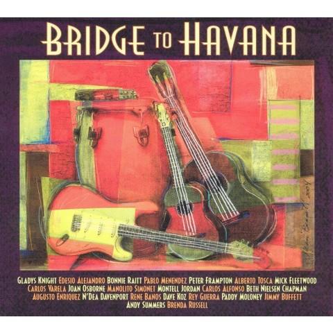 Bridge to Havana (CD & DVD)