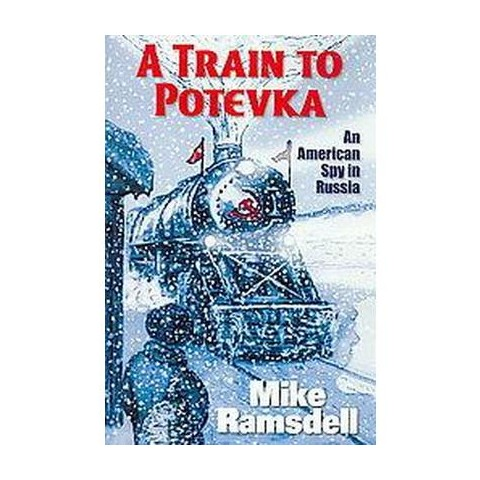 A Train to Potevka (Paperback)
