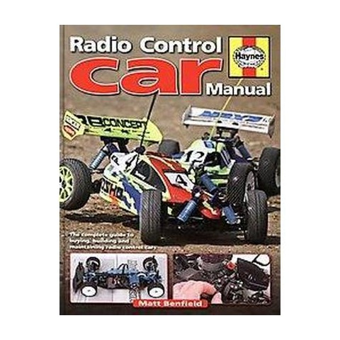Radio-Control Car Manual (The Complete Guide to Buying, Building Mnd Maintaining) (Hardcover)