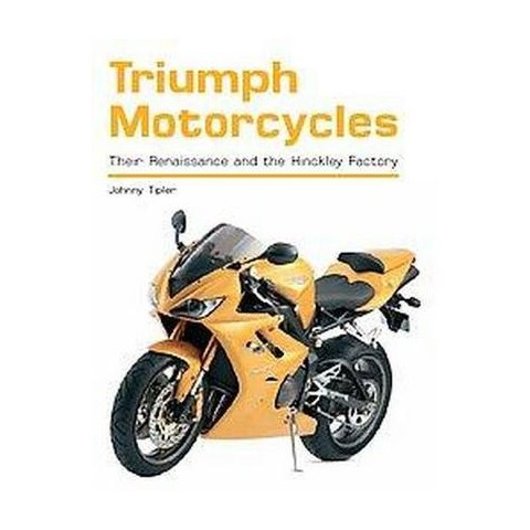 Triumph Motorcycles (Revised) (Paperback)