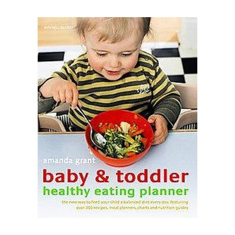Baby & Toddler Healthy Eating Planner (Paperback)