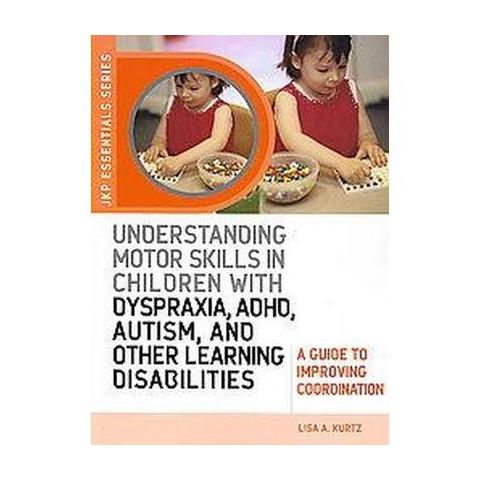 Understanding Motor Skills in Children W (Paperback)