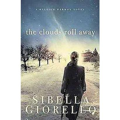 The Clouds Roll Away (Paperback)
