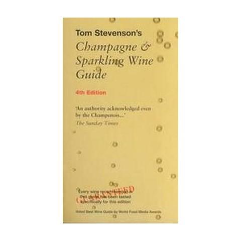Tom Stevenson's Champagne & Sparkling Wine Guide (Paperback)