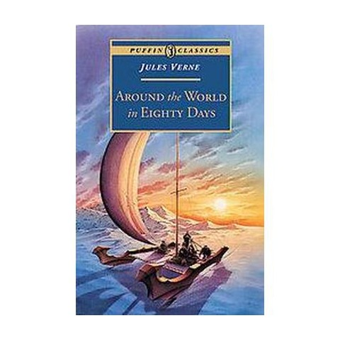 Around the World in 80 Days ( Puffin Classics) (Reissue) (Paperback)