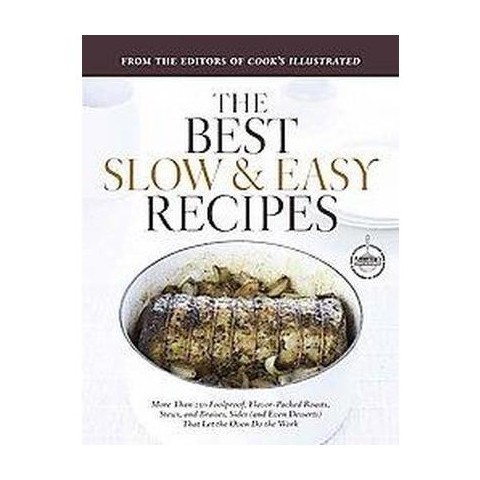 The Best Slow & Easy Recipes (Hardcover)
