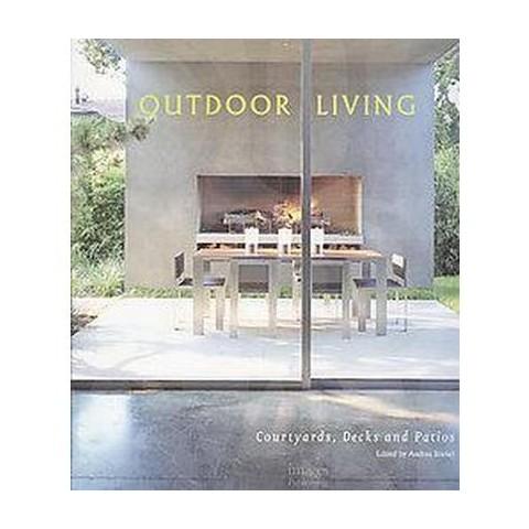 Outdoor Living Courtyards, decks (1) (Hardcover)
