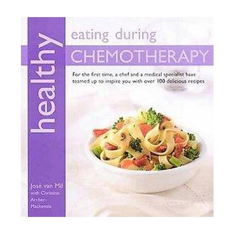 Healthy Eating During Chemotherapy (Original) (Paperback)