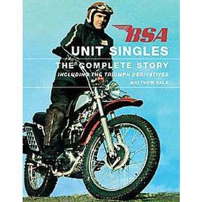 Bsa Unit Singles (Hardcover)