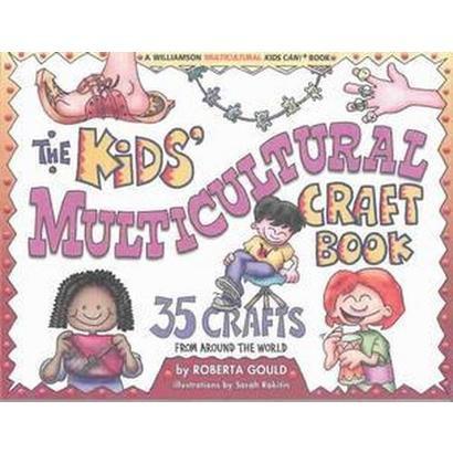 The Kids Multicultural Craft Book (Paperback)