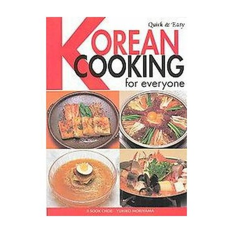 Quick and Easy Korean Cooking for Everyone (Paperback)