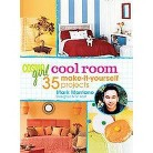 Cosmogirl Cool Room (35 Make-It-Yourself Projects) (Hardcover)