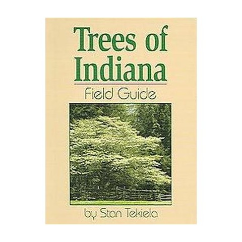 Trees of Indiana Field Guide (Paperback)