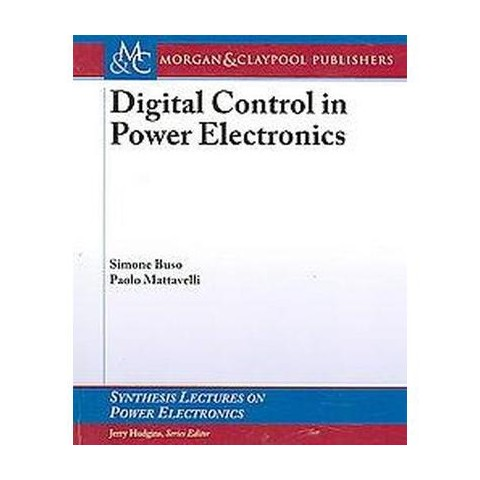 Digital Control in Power Electronics (Paperback)