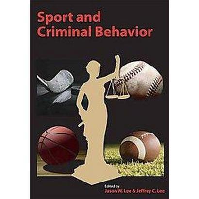 Sport and Criminal Behavior (Paperback)