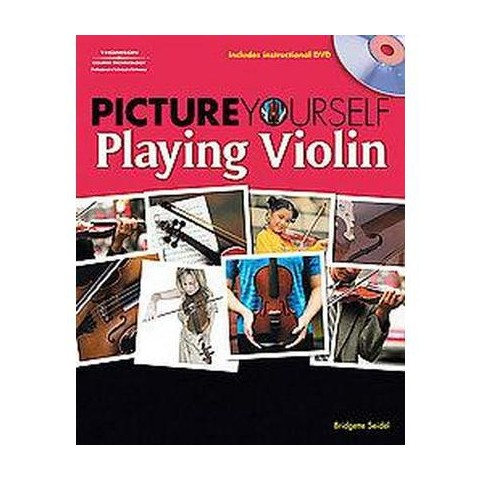 Picture Yourself Playing Violin (Mixed media product)