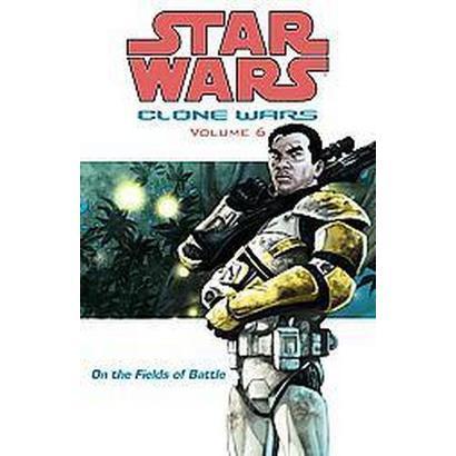Star Wars Clone Wars 6 (Paperback)