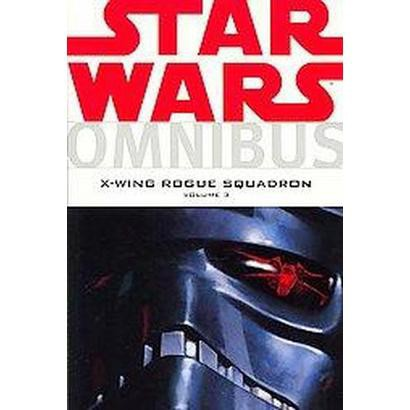 Omnibus-x-wing Rogue Squadron 3 (Paperback)