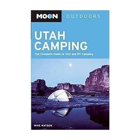 Moon Outdoors Utah Camping (Paperback)
