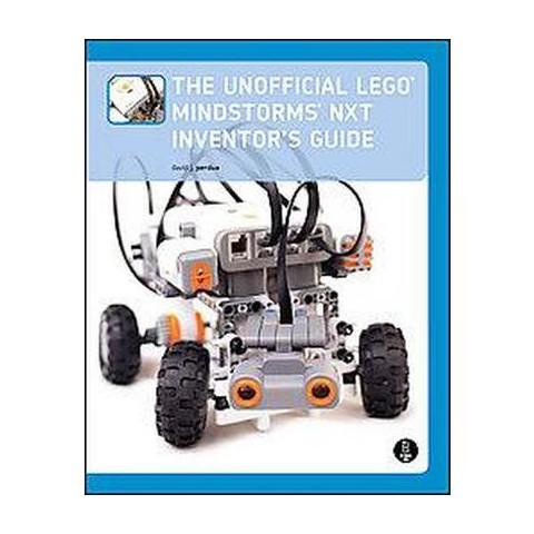 The Unofficial Lego Mindstorms Nxt Inventor's Guide (Paperback)