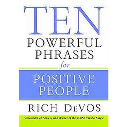 Ten Powerful Phrases for Positive People (Hardcover)