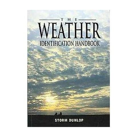 The Weather Identification Handbook (Paperback)