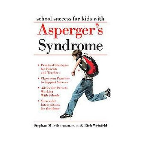 School Success for Kids With Asperger's Syndrome (Paperback)