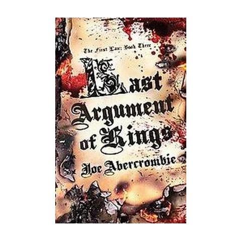 Last Argument of Kings (Paperback)