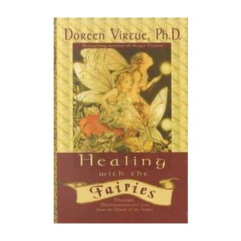 Healing With the Fairies (Paperback)