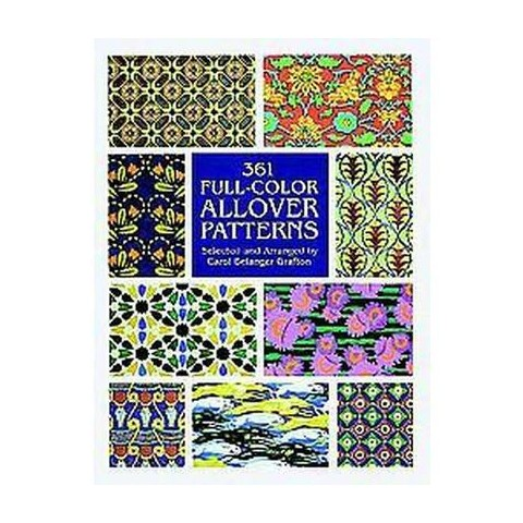 361 Full-Color Allover Patterns for Artists and Craftspeople (Paperback)