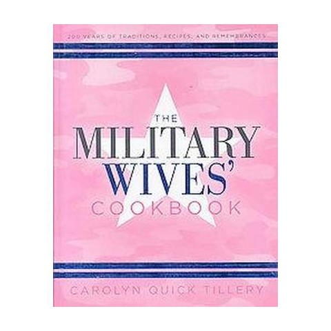 The Military Wives' Cookbook (Hardcover)