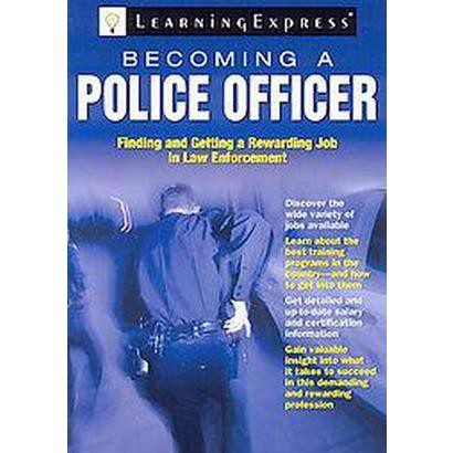 Becoming a Police Officer (Paperback)