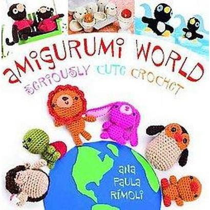 Amigurumi World (Paperback)