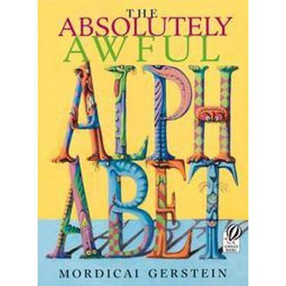 The Absolutely Awful Alphabet (Reprint) (Paperback)