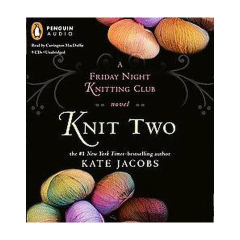 Knit Two (Unabridged) (Compact Disc)
