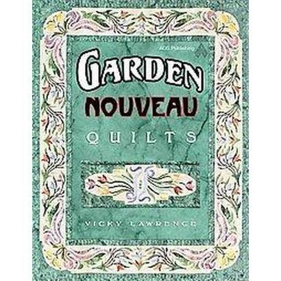 Garden Nouveau Quilts (Paperback)